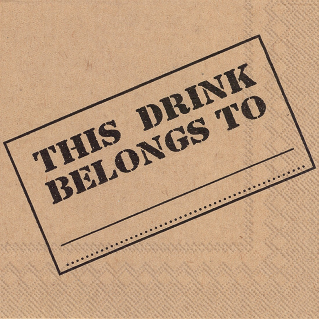 """This Drink Belongs To"" Cocktail Napkins - Pack of 20"