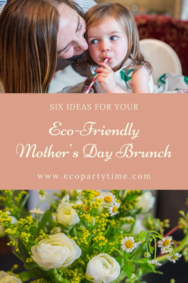 Ecofriendly Mothers Day Brunch