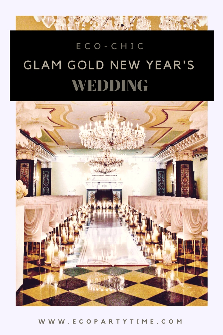 Ecopartytime: Eco Chic Glam Gold New Year's Wedding