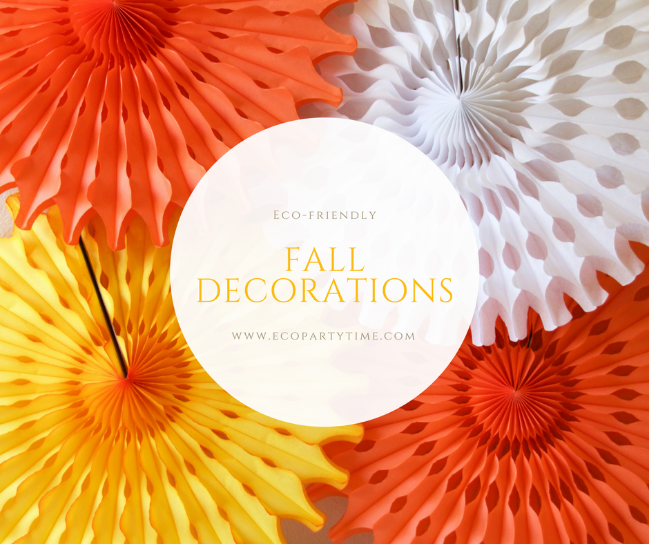Ecopartytime: Eco-Friendly Fall Decorations