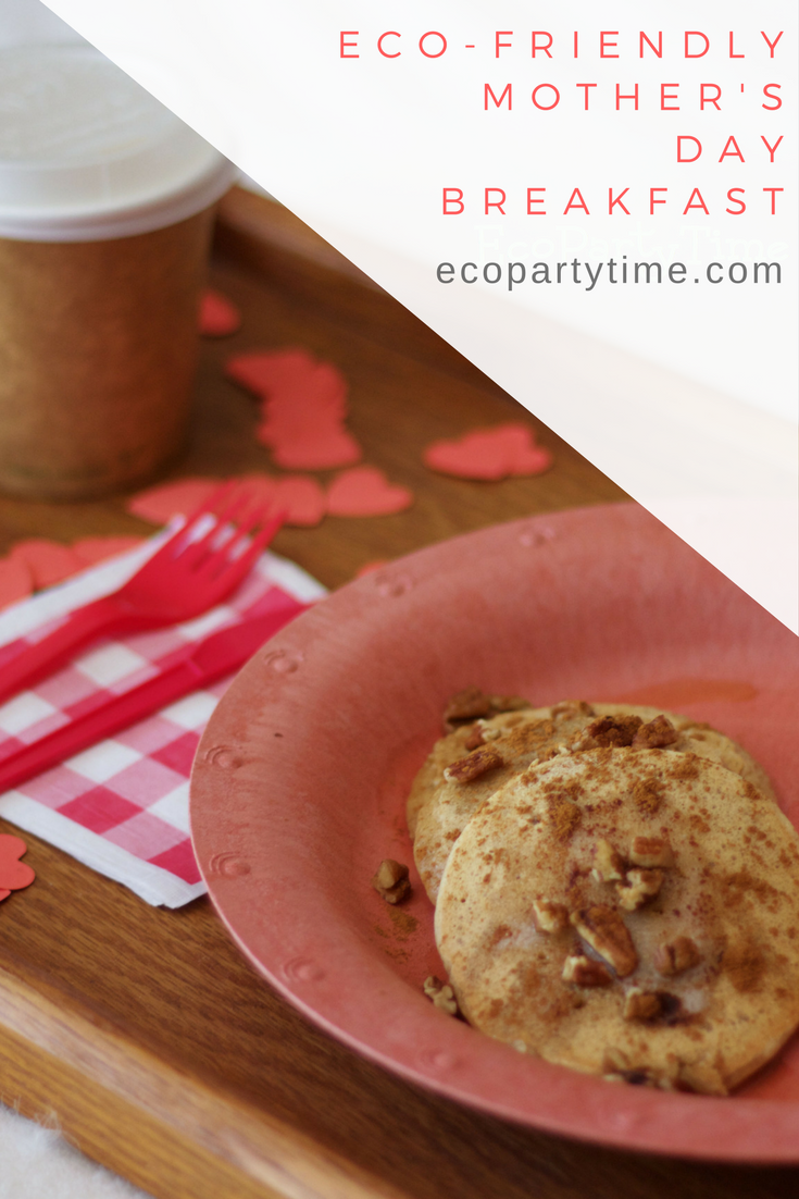 Ecopartytime: Eco-Friendly Mother's Day Breakfast