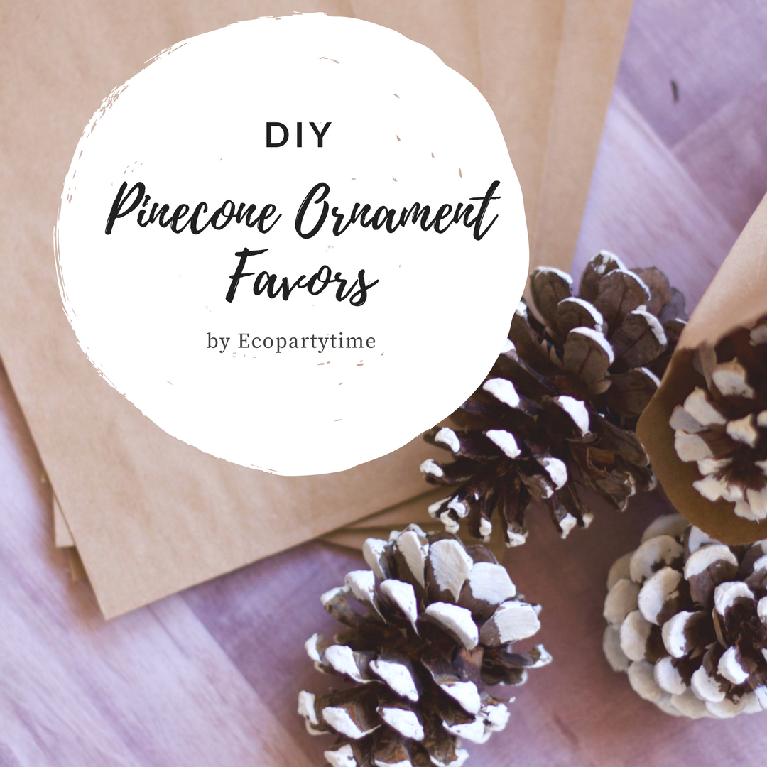 Ecopartytime: Eco-Friendly DIY Pinecone Ornament Favors
